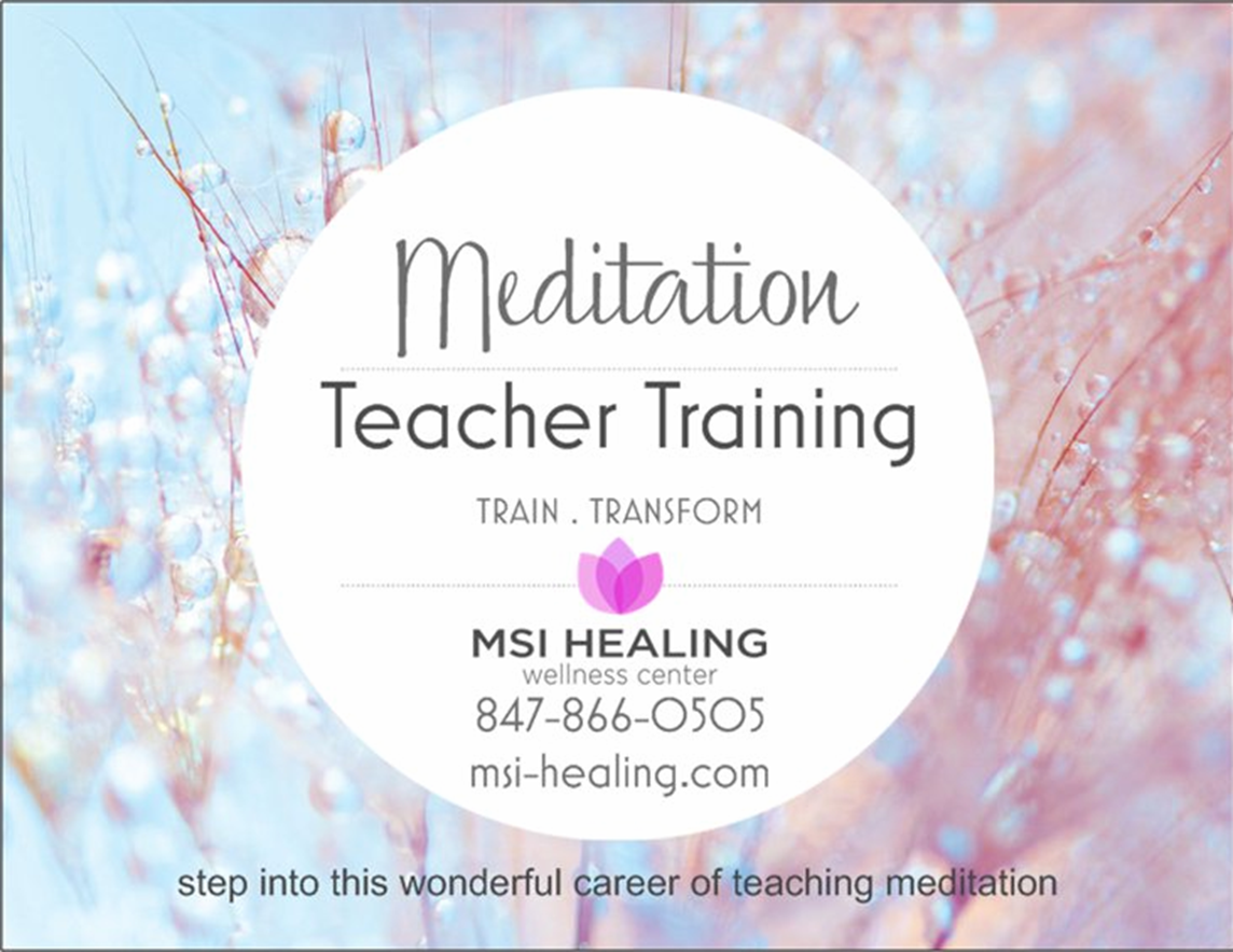 Meditation teacher certification chicago meditation centermsi by the end of the meditation certification program you will learn xflitez Gallery
