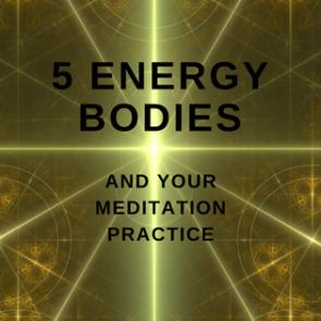 5 Energy Bodies